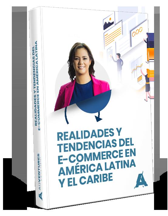 Descarga la presentación y Realidades y Tendencias del e-Commerce en América Latina y el Caribe.
