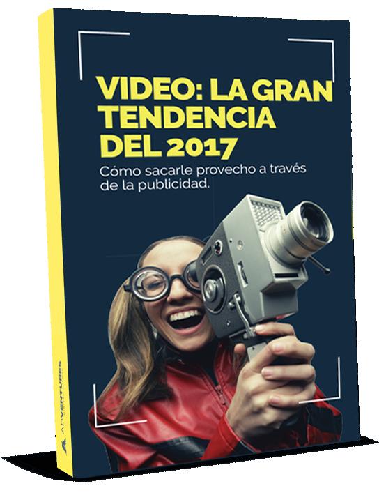 Video La gran tendencia del 2017 - Como sacarle provecho a través de la publicidad