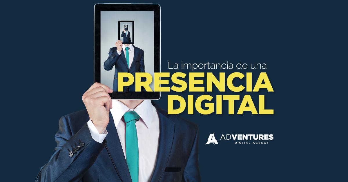 La importancia de una presencia digital