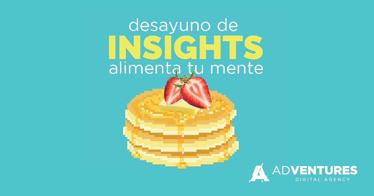 Desayuno de Insights Febrero