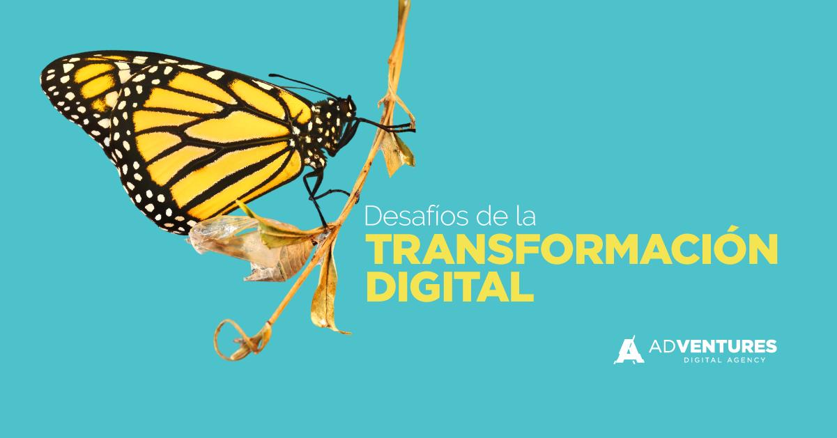 Desafíos de la Transformación digital