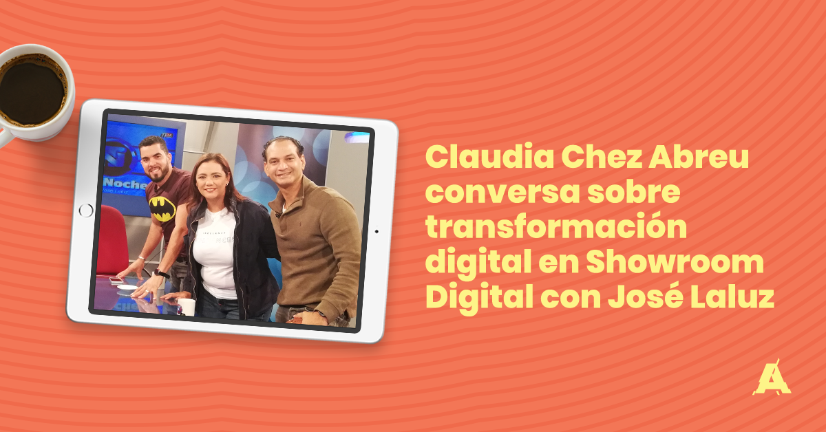 Claudia Chez Abreu conversa sobre transformación digital en Showroom Digital con José Laluz