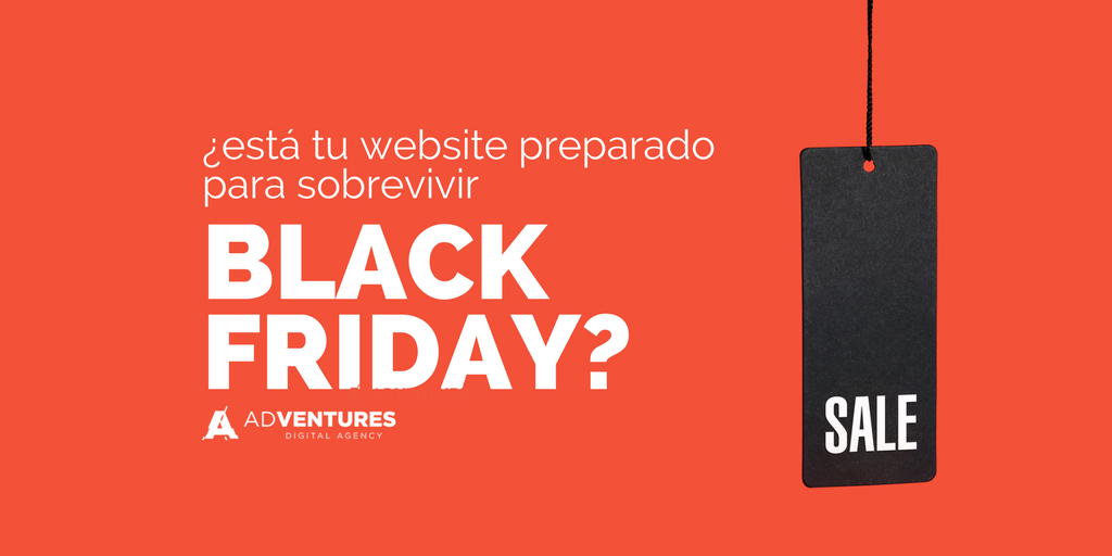 ¿Está tu website preparado para sobrevivir al Black Friday?
